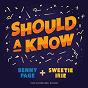 Album Should a know de Sweetie Irie / Benny Page
