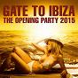 Compilation Gate to ibiza (the opening party 2015) avec Florian Picasso / Mario Chris / R O N N, Ron Carroll / Block & Crown / John Jacobsen, G Martinez...