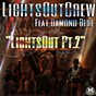 Album Lights out, PT. 2 (feat. damond blue) (radio version) de Bamboo / Lights Out Crew / Brian Malik