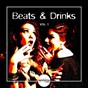 Compilation Beats & drinks, vol. 1 avec Gariy, Hacker / Modell & Mercier / Maurice Kay / Eddie Heaven / Long Sou...