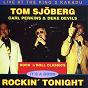 Album It's a good rockin' tonight vol. 1 (rock 'N' roll classics) de Tom Sjöberg / Deke Devils / Carl Perkins