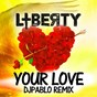 Album Your love de Liberty