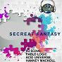 Compilation Secreat fantasy avec DJ Slow / Hanney Mackoll / Apkf / Pablo Logic