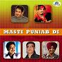 Compilation Masti punjab DI avec Gurdas Maan / Jyoti Prakash / K S Makhan / Hema Sardesai / Sukhvinder Singh...