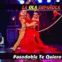 Compilation La ola española (pasodoble te quiero) avec Joselito / Conchita Piquer / Los Churumbeles de España / Federico García Lorca / La Argentinita...