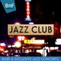 Compilation Jazz club (rare & exclusive jazz concerts) avec Maurice Vander / Duke Ellington / Ella Fitzgerald / Louis Armstrong / Count Basie...