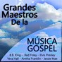 Compilation Grandes maestros de la música gospel avec Vera Hall / Edwing Hawkins Singers / Michaël / Mahalia Jackson / Aretha Franklin...