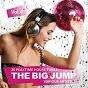 Compilation The big jump (20 peaktime house tunes), vol. 4 avec Mark Kionne / Bass O' Matik / Art & Plastik / Iber Meraz / Killer of Draped...