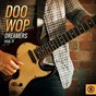 Compilation Doo wop dreamers, vol. 3 avec The Chalets / Fabian / Johnny, the Hurricanes / Little Joe, the Thrillers / Pat Boone...