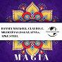 Compilation Magia avec Hanney Mackoll / Apkf / Atnxx / Claudia C. / Dagaz...