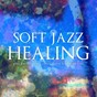 Compilation Soft jazz healing (sweet emotions and classy grooves: the perfect cure!) avec Victor Feldman / Bill Evans / Sonny Stitt / Ruth Brown / Oscar Peterson...