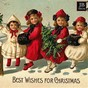 Compilation Best Wishes for Christmas (60 Best Songs) avec Factory