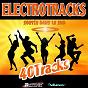 Compilation Electrotracks (sortir dans le sud) avec Santiago Cortes / K.Lia / Tony Zampa / Dirty Sound Style / DJ E-Flau...