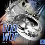 Compilation Happy dose of doo wop, vol. 3 avec Johnny Dee / Paul Anka / Kenny Rogers / Bobby Pedrick, Junior / The Mark IV...