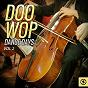 Compilation Doo wop dance days, vol. 2 avec Johnny, the Jailbirds / The Jarmels / The Marcels / Carl Perkins / Crispen St. Peters...