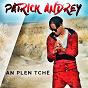 Album An plen tchè de Patrick Andrey