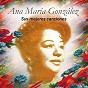 Album Ana maría gonzález - sus mejores canciones de Ana María González