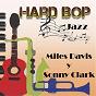 Album Hard bop jazz, miles davis y sonny clark de Sonny Clark / Miles Davis