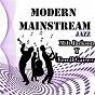 Album Modern mainstream jazz, milt jackson y erroll garner de Milt Jackson / Erroll Garner