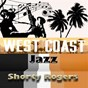 Album West coast jazz, shorty rogers de Shorty Rogers
