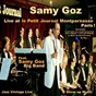 Album Live at le petit journal montparnasse paris 1995 (feat. samy goz big band) (jazz vintage live 1995) de Samy Goz