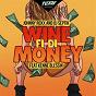 Album Wine fi di money (feat. kenne blessin) de DJ Septik / Johnny Roxx