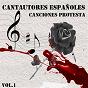 Compilation Cantautores españoles - canciones protesta, vol. 1 avec Gino / Aguaviva / Manolo Díaz / Ana María Drac / Ricardo Cantalapiedra...