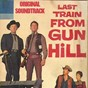 """Album Last train from gun hill medley: prelude/the stalkers/the rape (from """"last train from gun hill"""" original soundtrack) de Dimitri Tiomkin"""