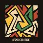 Compilation Afrocentré (New African Trip) avec Frànçois & the Atlas Mountains / Petite Noir / Dele Sosimi / Faada Freddy / Dexter Story...