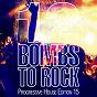 Compilation 12 bombs to rock - progressive house edition 15 avec Ricardo Reyna / Akiruz / Rishi van Guz / Akade & Thimlife / Mickmag, Justbob...