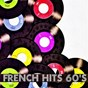 Compilation French hits 60's avec Les Vautours / Lucky Blondo / France Gall / Geneviève Grad / Stella...