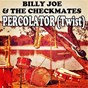 Album Percolator de Billy Joe & the Checkmates