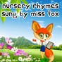 Album Nursery rhymes sung by miss fox de Lullaby Land / Baby Lullaby / Baby Sleep Through the Night / Monarch Baby Lullaby Institute