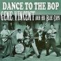 Album Dance to the bop de Gene Vincent & His Blue Caps