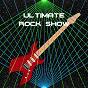 Album Ultimate rock show de Metal / Classic Rock / Indie Rock / The Rock Masters