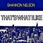 Album That's what I like de Shannon Nelson