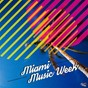 Compilation Miami Music Week avec Yeremiv. / Mirelle Noveron / Mr. Argenis / Samer Tinoco / Itoledo...