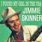 Album I found my girl in the usa de Jimmie Skinner