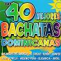 Compilation Las 40 mejores bachatas dominicanas avec Ruben / Luis Miguel del Amargue / José Luis Ferreira / Marino Castellanos / El Cheque...