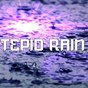Album Tepid Rain de Rain Sounds & White Noise, Water Sound Natural White Noise, Relaxing