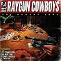 Album The cowboy code de Raygun Cowboys