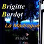 Album La madrague de Brigitte Bardot