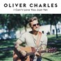 Album I can't love you just yet de Oliver Charles