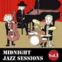 Album Midnight jazz sessions, vol. 1 (smooth jazz music) de Relaxing Jazz Trio
