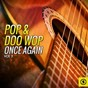 Compilation Pop & doo wop once again, vol. 5 avec The Drifters / Del Shannon / Connie Stevens / Clarence Henry / Brenda Lee...