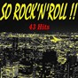 Compilation So rock'n'roll !! (43 hits) avec Warren Smith / Gene Summer / Price Lloyd / Tommy Steele / The Fontane Sisters...