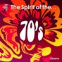 Album The spirit of the 70's de André Charlier / Eric Löhrer / Eric Louvel / Benoît Sourisse