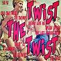 "Compilation Twist the twist avec Chris Montez / The United Stars / The Contours / Charlie Drake / Johnny ""Guitar"" Watson..."