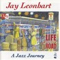 Album Life out on the road a jazz journey de Jay Leonhart