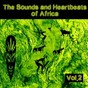 Compilation The sounds and heartbeat of africa, vol. 2 avec Oliver / Rhapsy / Paulson Kalu / Ogene / Ay B...